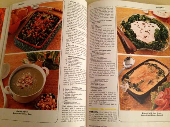 "How can you not love a cookbook that looks like this? The recipes have names like ""Broccoli-and-Cheese Custard"" and ""Broccoli Piquant,"" but I think we can safely classify them all as ""Broccoli Glop."" Would you eat this stuff? Can you believe that anybody ever did?"