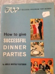 How to Give Successful Dinner Parties